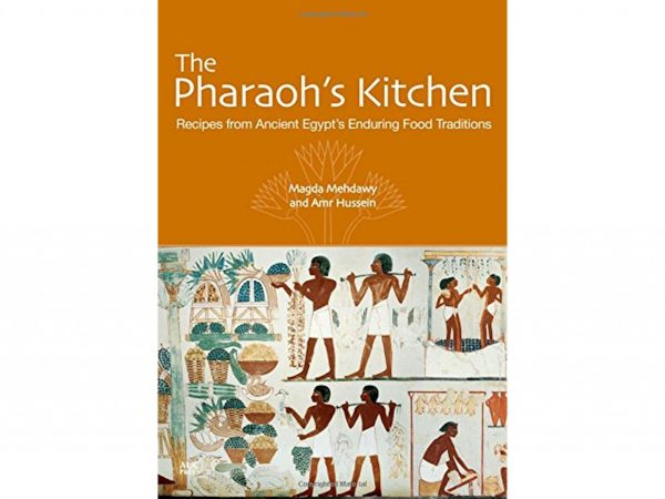 The Pharaoh's Kitchen: Recipes from Ancient Egypt's Enduring Food Traditions by Magda Mehdawy and Amr Hussein