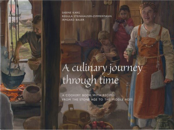 A Culinary Journey Through Time - Sabine Karg - Front Cover