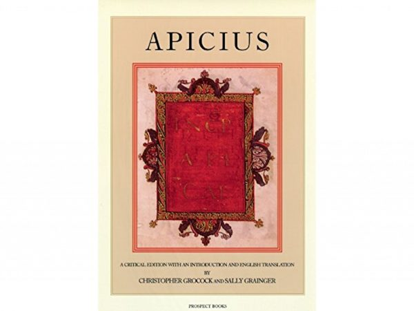 Apicius by Sally Grainger and Christopher Grocock