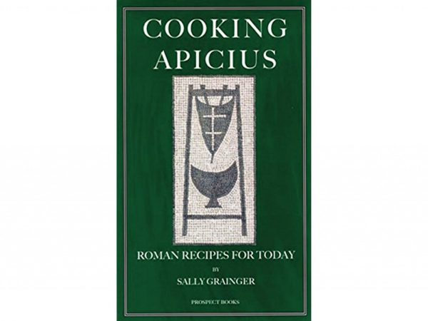 Cooking Apicius by Sally Grainger